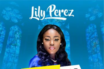 VIDEO: Lily Perez – Amazing God
