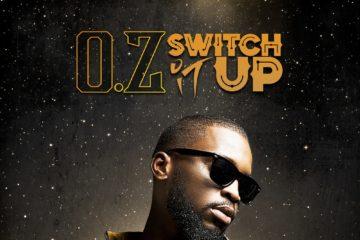 O.Z – Switch It Up (Prod. Soulurge)