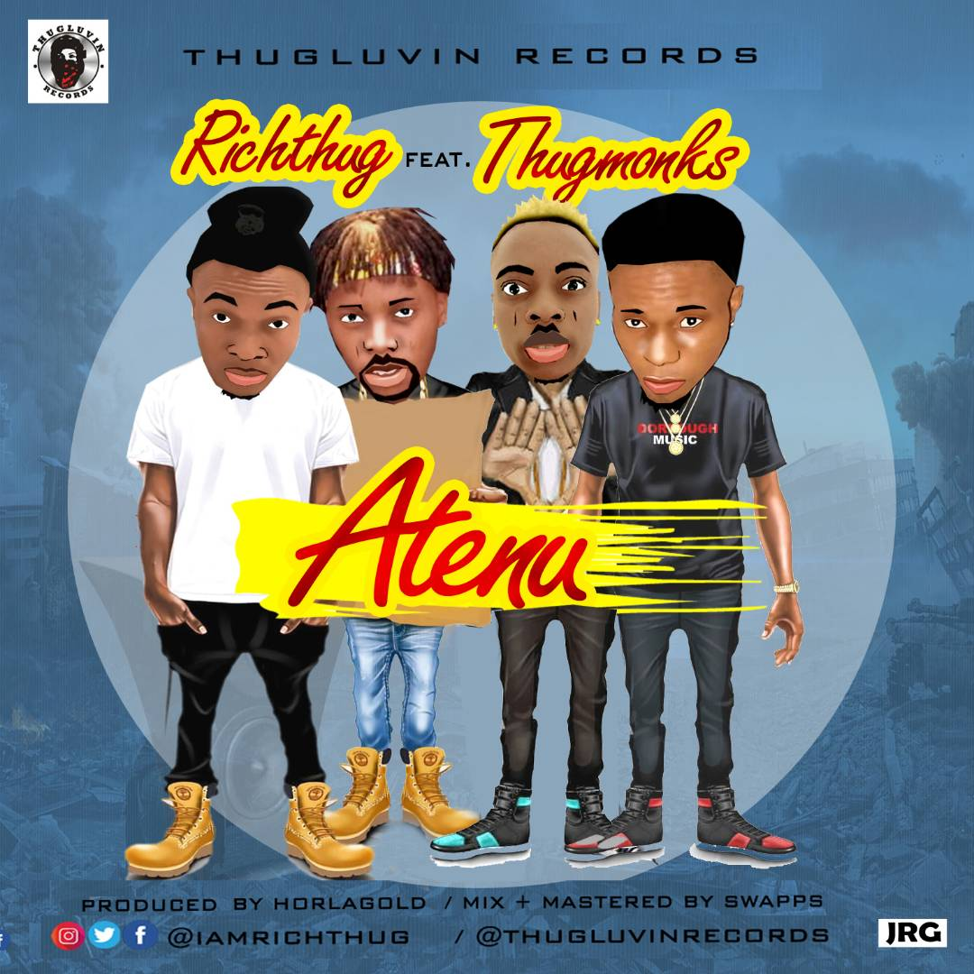 VIDEO/MUSIC: RichThug Ft. Thugmonks – Atenu