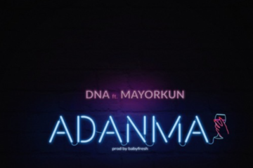 DNA ft. Mayorkun – Adanma