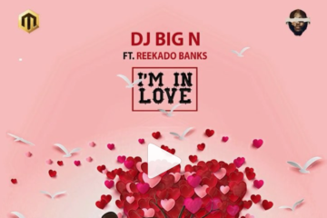 DJ Big N ft. Reekado Banks – I'm In Love