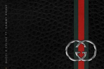 Teeto X Slick – Gucci & Celine ft. Dammy Krane