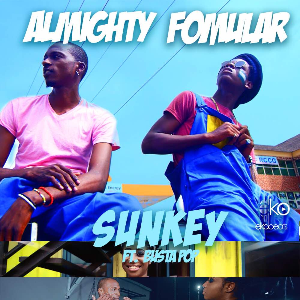 Sunkey – Almighty Formula ft. Busta Pop