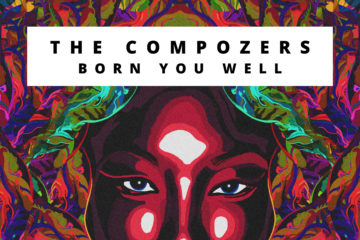 Viral VIDEO: The Compozers – Born You Well