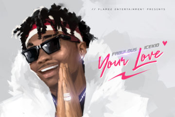 Fabulous Icekid – Your Love (prod. Spellz)