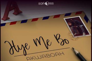 VIDEO: Akwaboah – Hye Me Bo