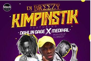 DJ Breezy – Kimpinstik ft Medikal x Gage