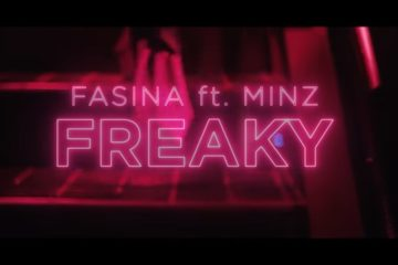 VIDEO: Fasina – Freaky ft Minz