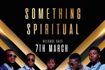 King Maaga x Mr Drew x Yaw Berk x Krymi x Rashelle Blue x Kurl Songx – Something Spiritual