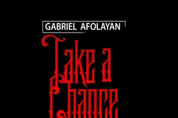 Gabriel Afolayan – Take A Chance