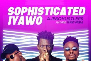 VIDEO: Ajebo Hustlers – Sophisticated Iyawo Ft. Terry Apala