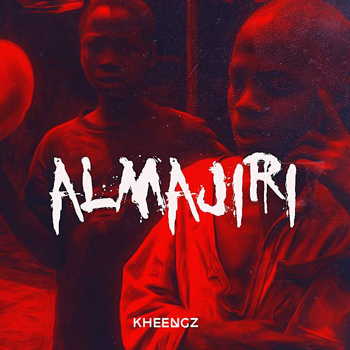 VIDEO: Kheengz - Almajiri