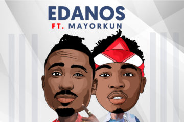 VIDEO: Edanos Feat. Mayorkun – You Try
