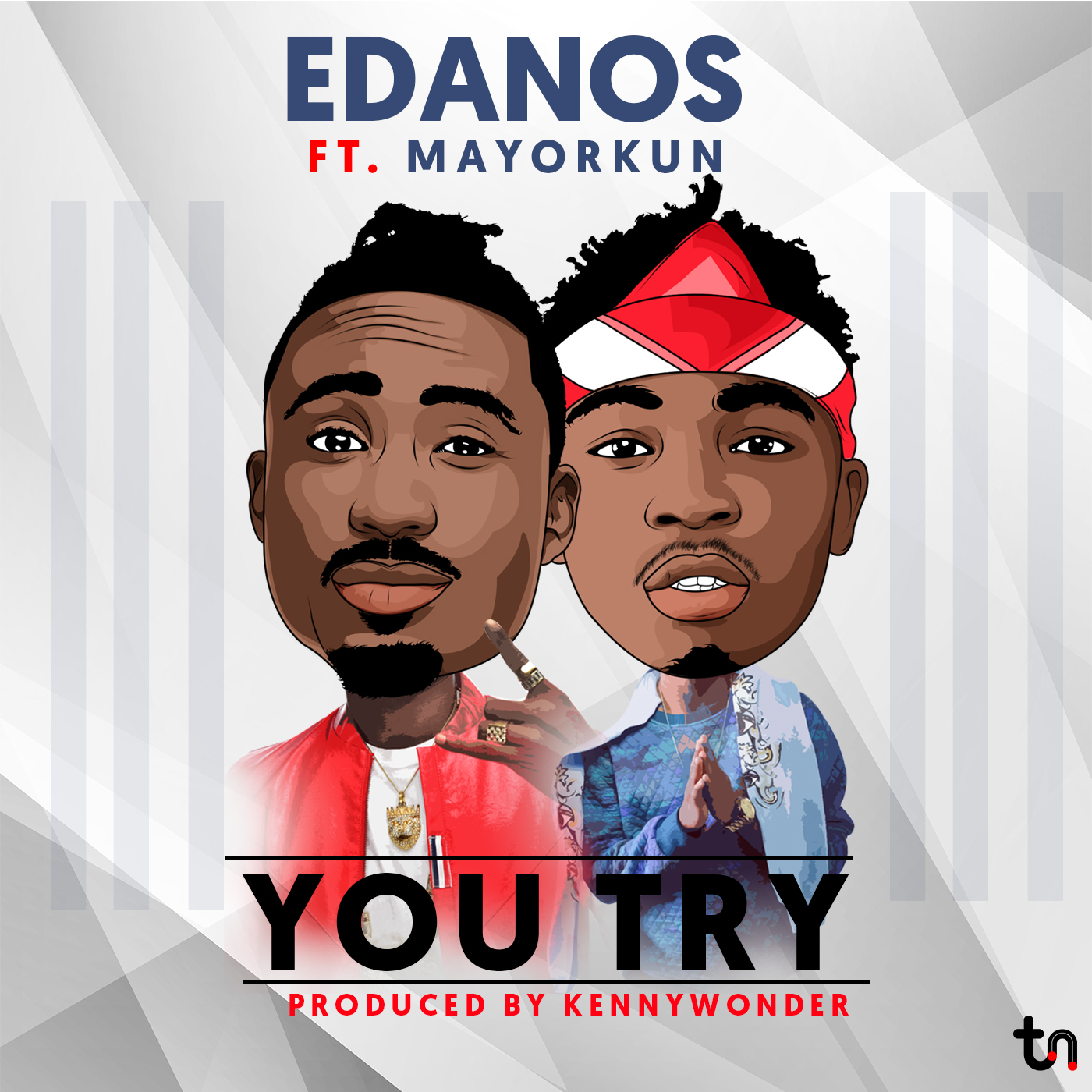 Edanos Feat. Mayorkun – YOU TRY
