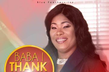 Blessing Akachukwu – Baba I Thank You