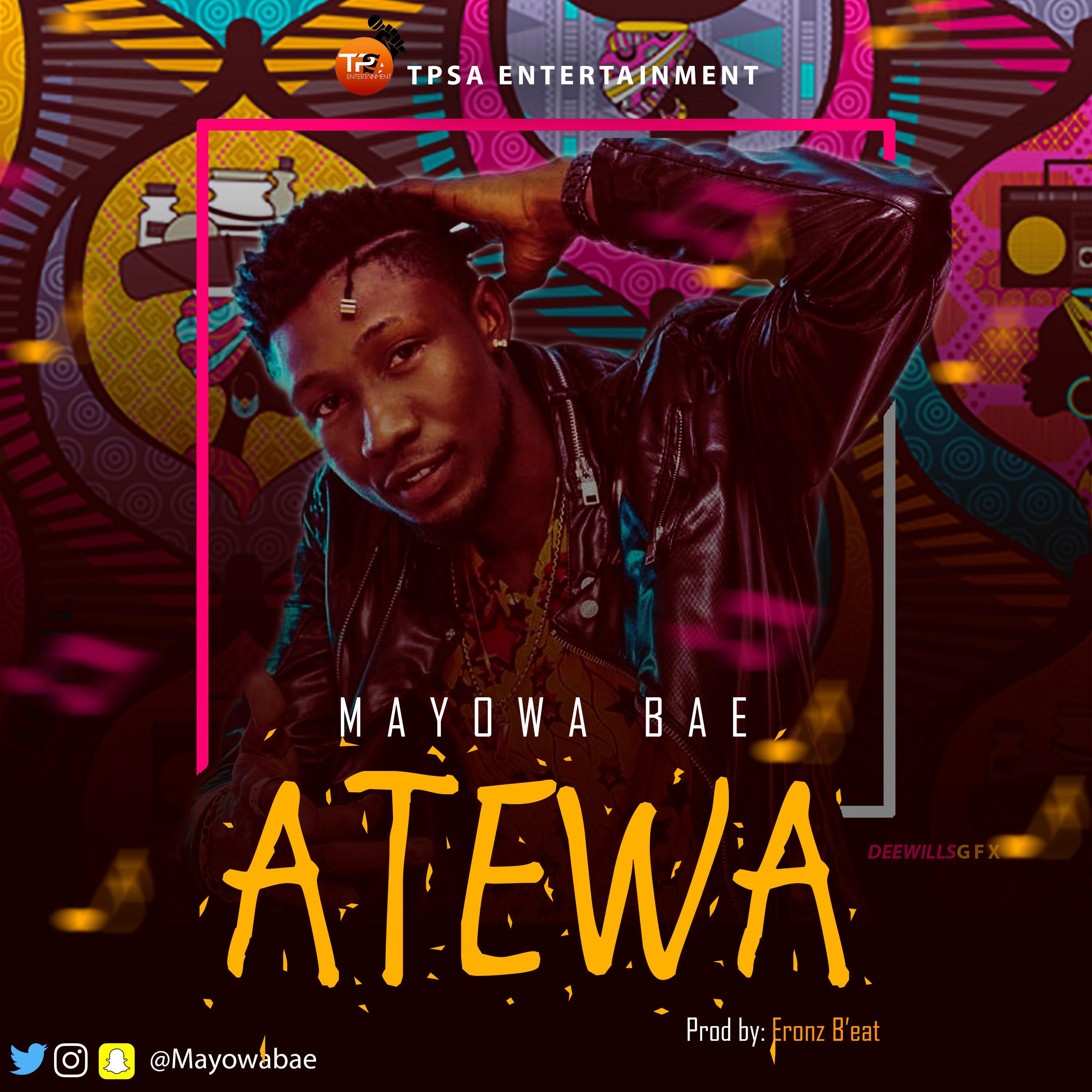 Mayowa Bae – ATEWA