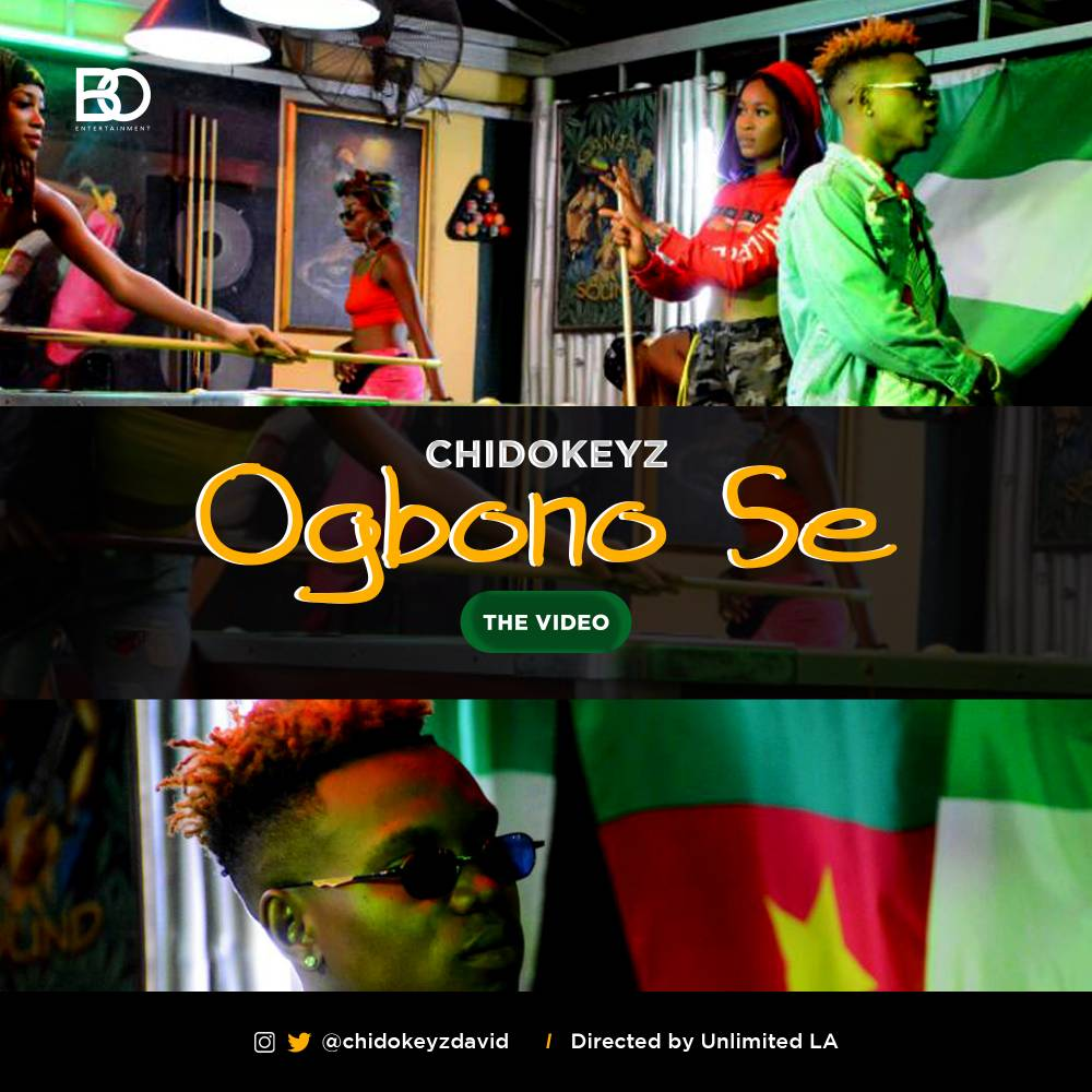 VIDEO + AUDIO: Chidokeyz – Ogbono Se