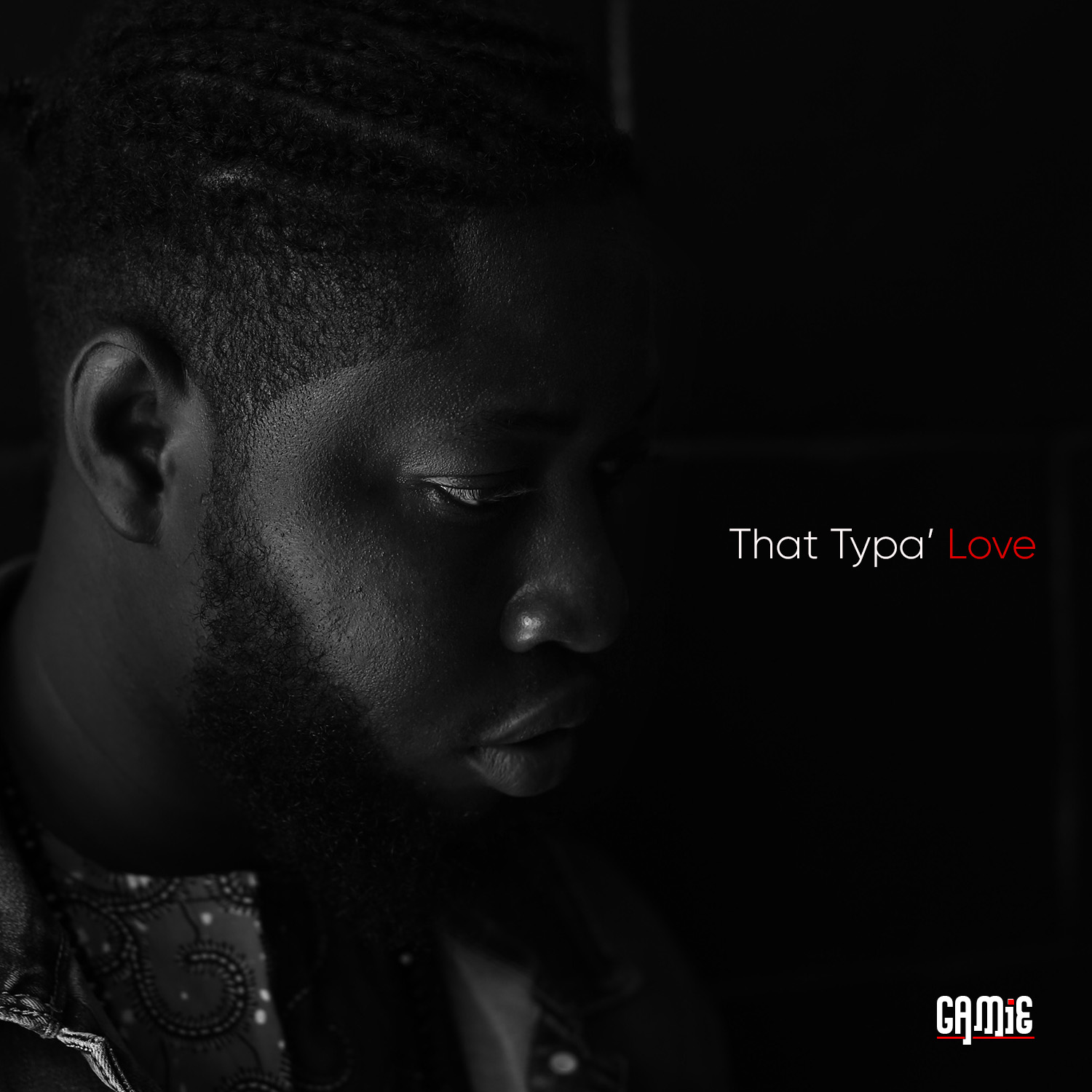GAMiE - That Typa Love