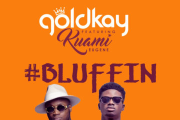 VIDEO: GoldKay ft. Kuami Eugene – Bluffing