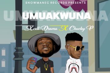 Xcell Drama ft. Chucky P – Umuakwuna