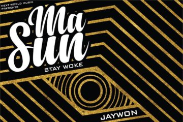 Jaywon – Masun (Stay Woke) ft. Idowest. Mr. Real, Ichaba, Toyin of Life & Gabzy