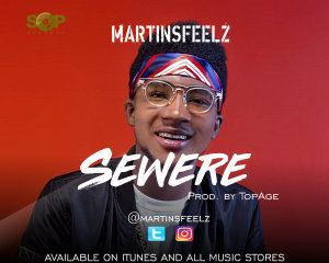 VIDEO: MartinsFeelz – Sewere
