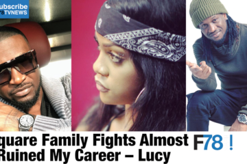 F78 WEEKLY NEWS: P.Square Family Fights Ruined My Career – Lucy, Runtown Sextape, Naomi Campbell + More