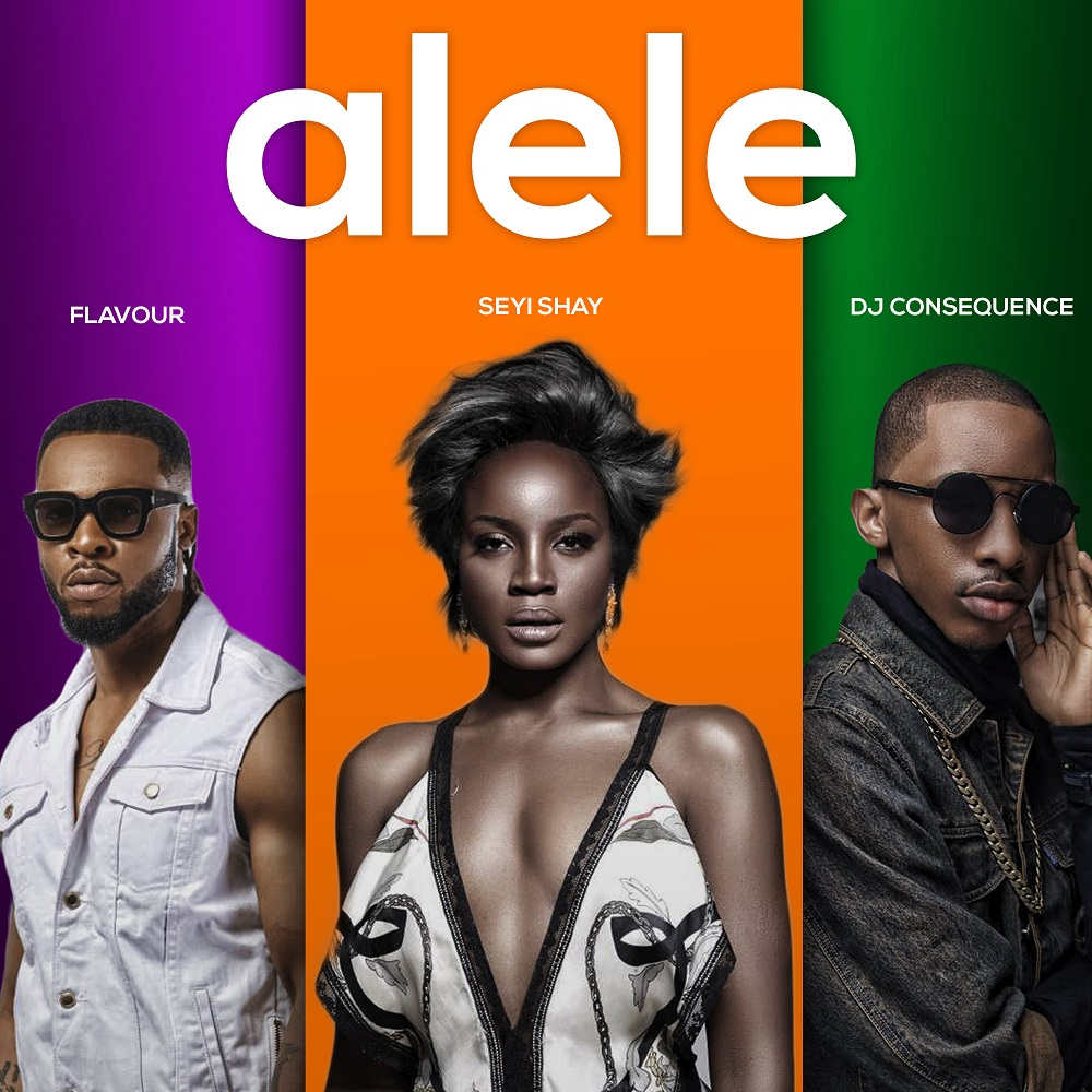 Seyi Shay - Alele ft. Flavour X Dj Consequence