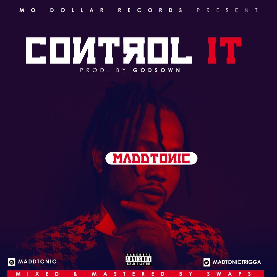 Maddtonic – Control It
