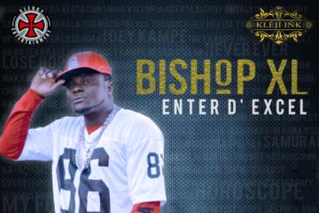 VIDEO: Bishop XL  – Enter D' Excel