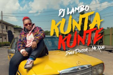 DJ Lambo ft. Small Doctor & Mr. Real – Kunta Kunte