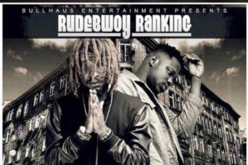 RudeBwoy Ranking – Forever ft. Medikal