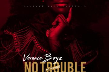 VIDEO: Versace Boyz – No Trouble