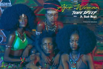 Tunde 2Deep ft. Black Magic – Afro Woman