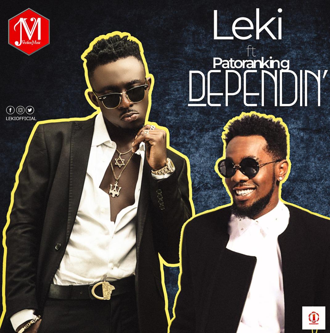 Leki ft. Patoranking – Dependin' (prod. E-Kelly)