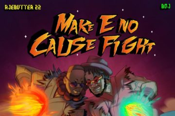 "Ajebutter22 & BOJ Set To Release Joint EP ""Make E No Cause Fight"" 