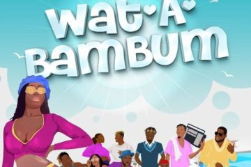 VIDEO: BAM Allstars ft. Kelvyn Boy – Wat A Bam Bum