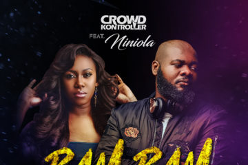 Crowd Kontroller x Niniola – Bam Bam (prod. Benie Macaulay)
