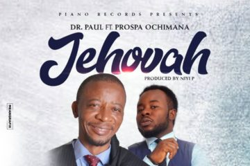 Dr. Paul – Prospa Ochimana – Jehovah
