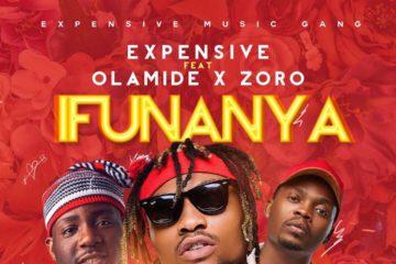 Expensive Ft. Olamide x Zoro – IFUNANYA