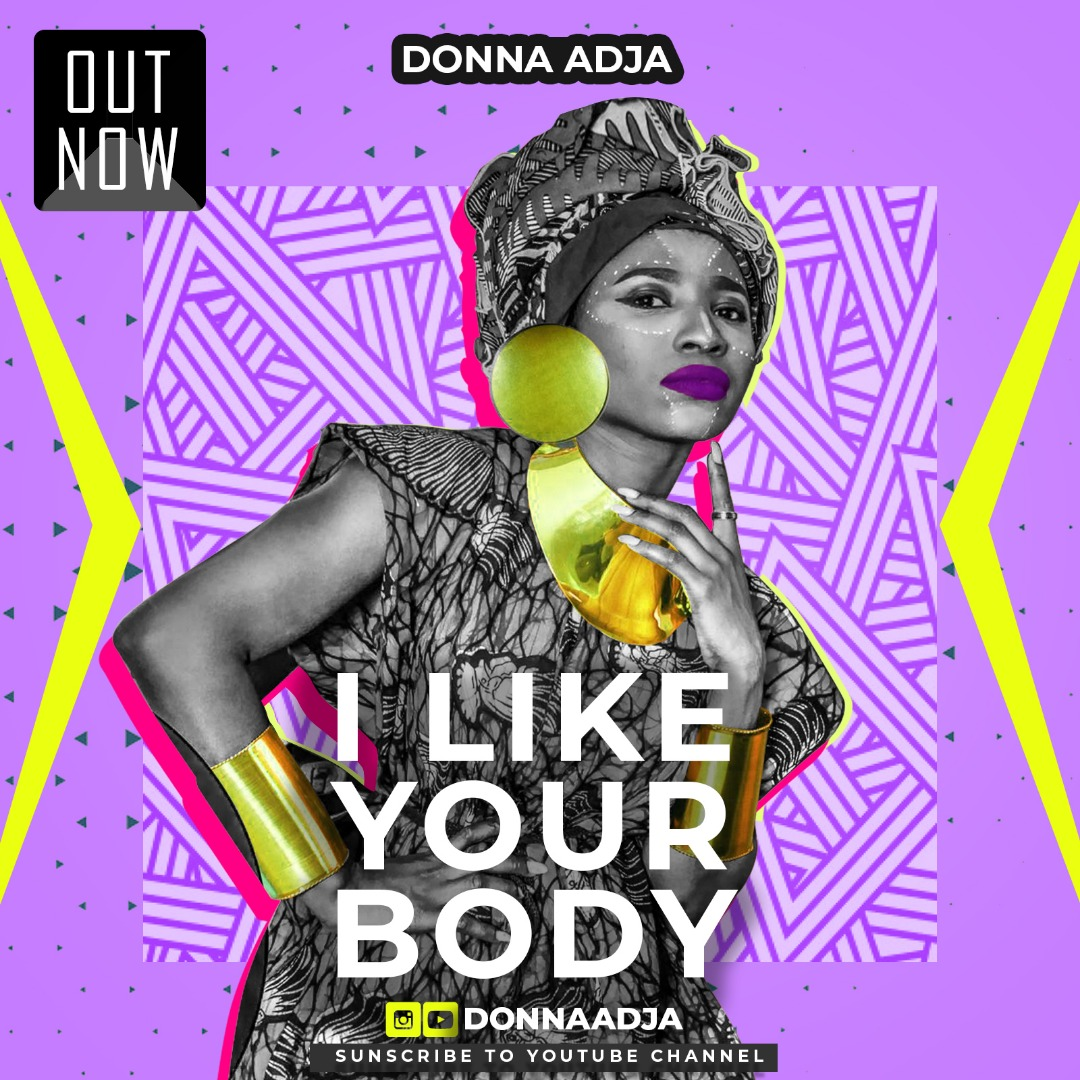 VIDEO: Donna Adja – I Like Your Body
