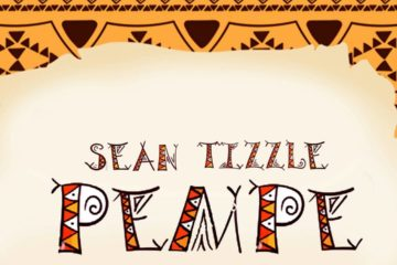 Sean Tizzle – Pempe (Prod. By Dunnie)