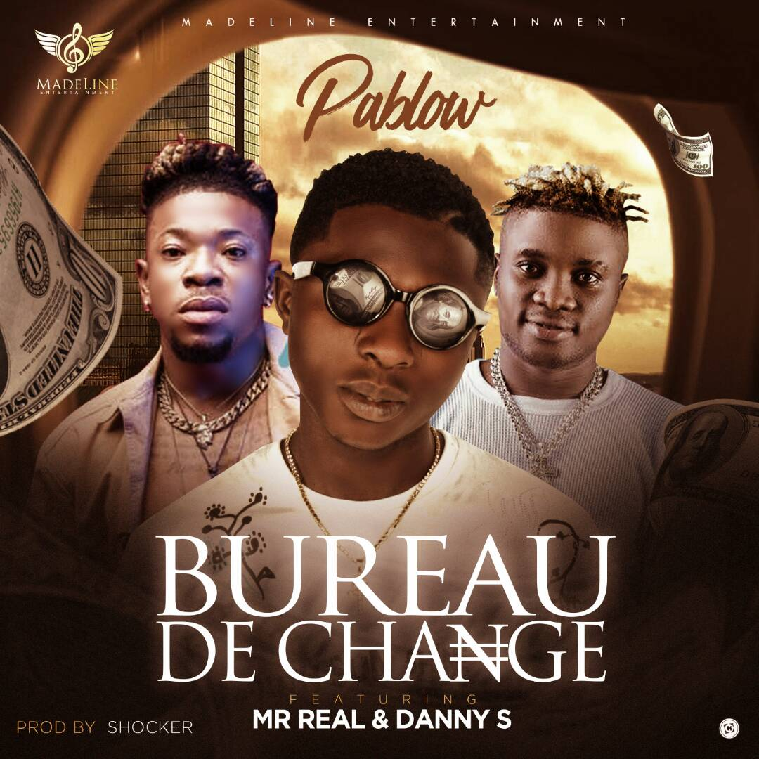 pablow ft mr real x danny s bureau de change latest naija nigerian music songs video. Black Bedroom Furniture Sets. Home Design Ideas