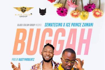 Sematecino Ft. Ice Prince – Buggah