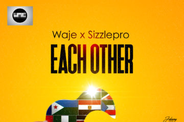Waje X Sizzle Pro – Each Other