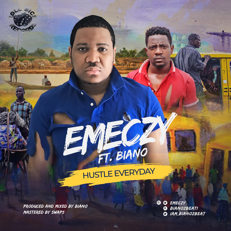 Emeczy Ft Baino – Hustle Everyday
