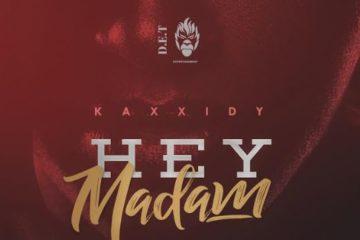 Kaxxidy – Hey Madam