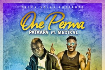 Patapaa – One Perma ft. Medikal