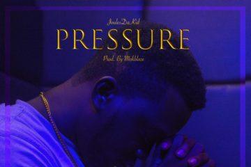JoulesDaKid – Pressure