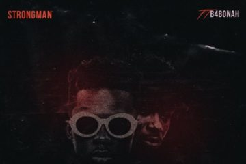 Strongman – Monster ft. B4Bonah